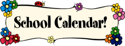 School Calendar sign with flowers and a banner background