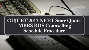 GUJCET 2017 State Quota MBBS BDS Counselling Schedule Procedure