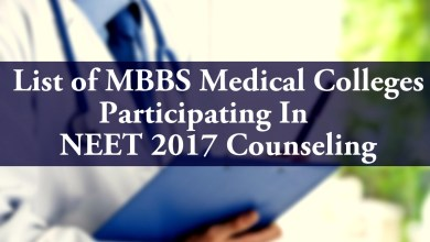 List of MBBS Medical Colleges Participating In NEET 2017 Counseling