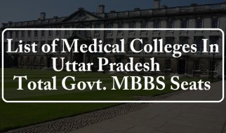 List of Government and Private Medical Colleges List and Total MBBS BDS Seats in Uttar Pradesh
