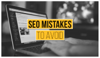Most common SEO mistakes that should be avoided