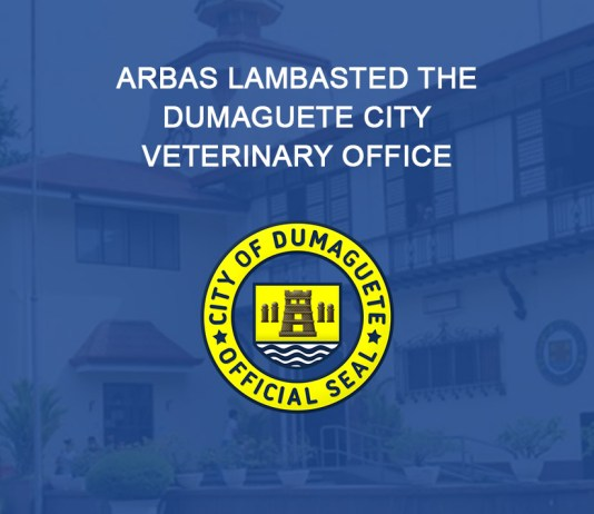 Arbas lambasted the Dumaguete City Veterinary Office