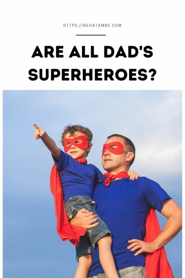 All fathers are superheros FathersDay