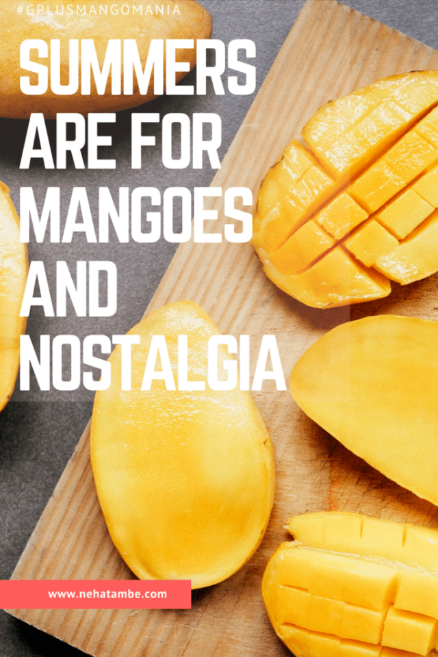 Indian's love mangoes and it holds a special place in my heart as I have a lot of memories associated with it.