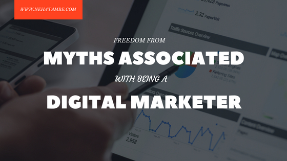 Myths associated with being a Digital Marketer