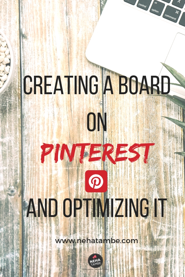 How to create a board on Pinterest and optimizing it