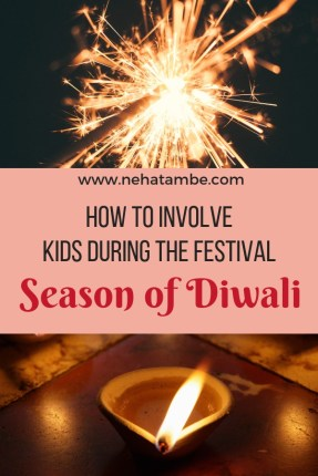 How to involve kids during the festival season of Diwali