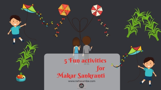 Sankranti blog post for activities with kids.