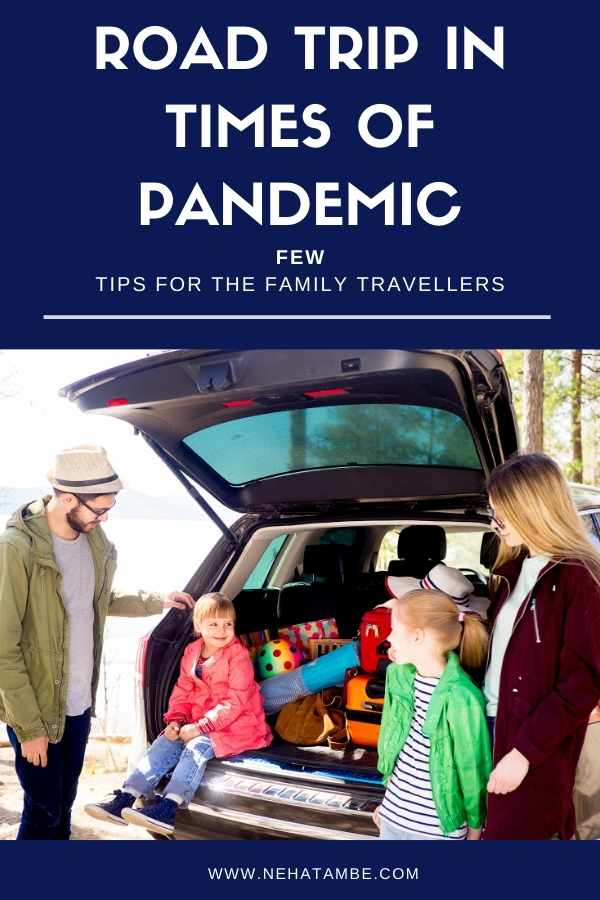 Road trip in times of pandemic
