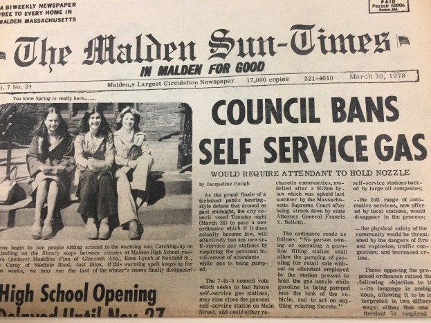 In 1978, the Malden City Council banned additional self-service gas stations.