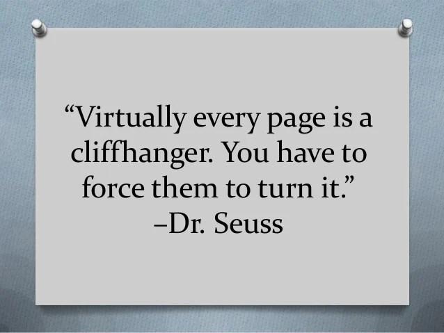 cliffhanger quote dr seuss