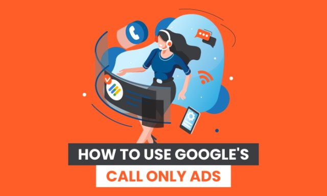 How to use google call only ads