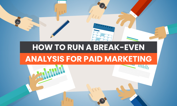 how to run a breakeven analysis for ppc