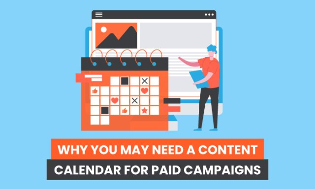 Why You May Need a Content Calendar For Paid Campaigns