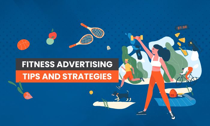 7 Fitness Advertising Tips and Strategies