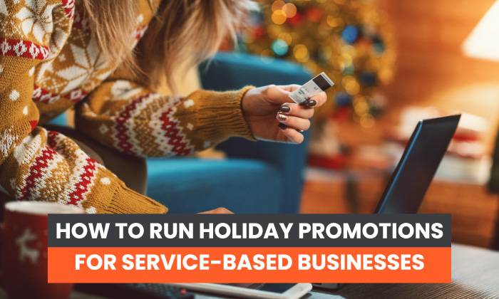 How to Run Holiday Promotions for Service-Based Businesses