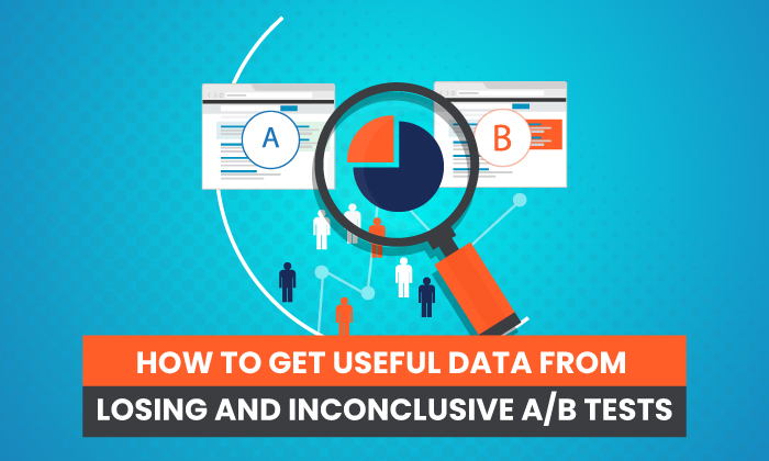 How to Get Useful Data From Losing and Inconclusive A/B Tests