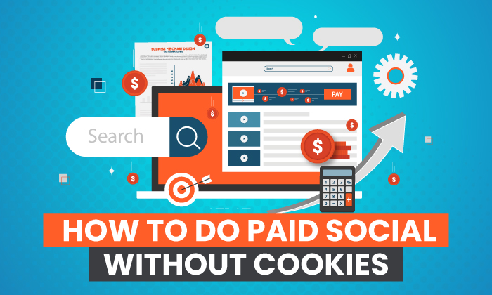 how to do paid social without cookies