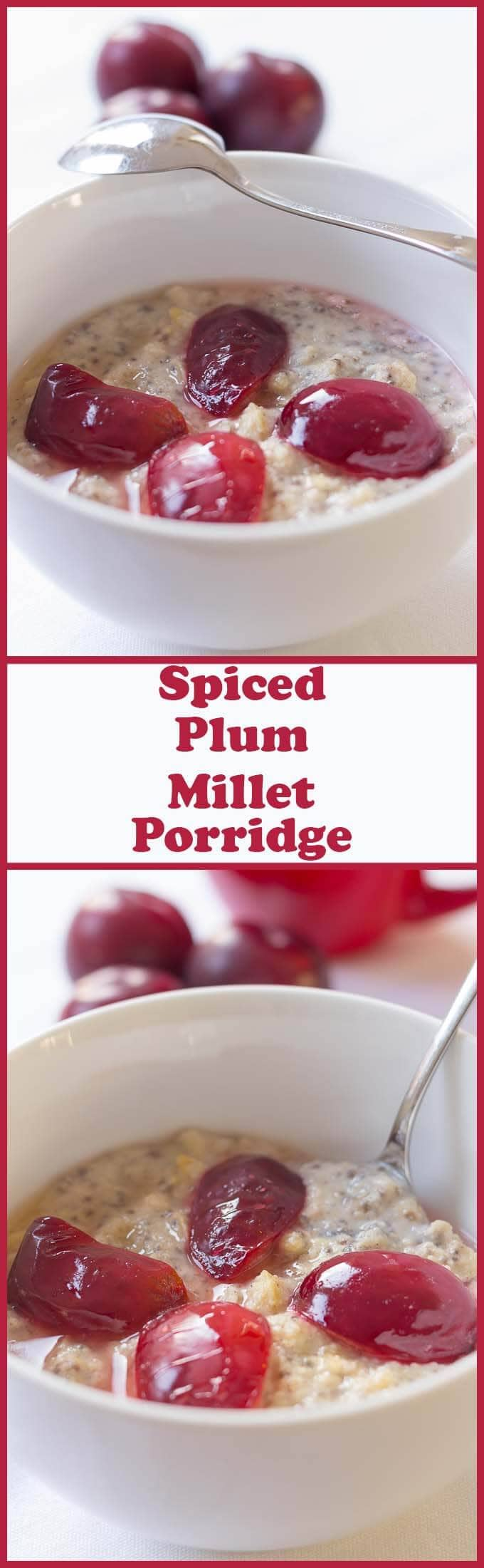 This gluten free spiced plum millet porridge is deliciously thick and creamy. It's slightly spiced and the plum adds a healthy natural sweetness to the taste. Wake up those taste buds with this superb alternative porridge breakfast.
