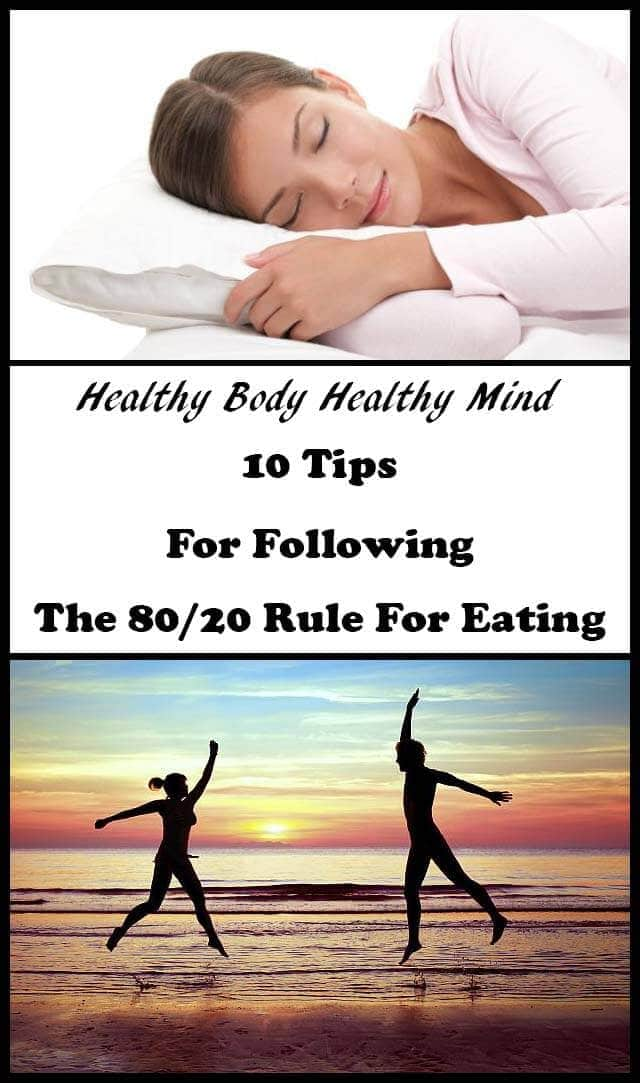 Healthy body healthy mind. 10 simple healthy eating tips to help you achieve both. Use these 10 tips on a daily basis, alongside following the 80/20 rule and you'll soon begin to reap the benefits of a much healthier lifestyle.
