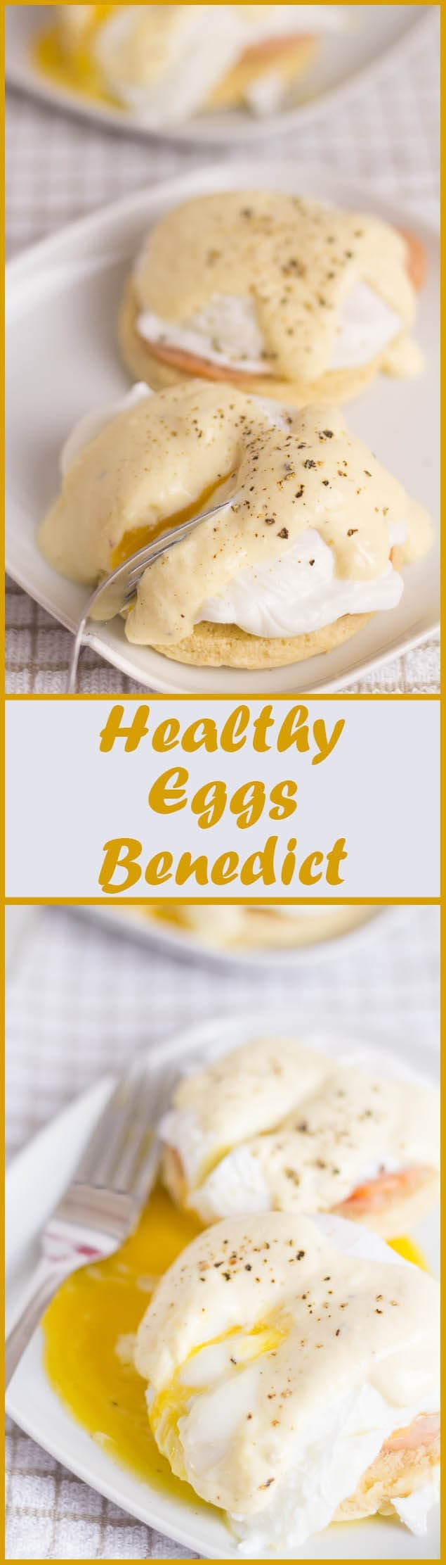 Healthy eggs benedict. Here, the delicious and classic eggs benedict has been given a healthy makeover. A creamy yogurt hollandaise sauce replaces butter with lean turkey bacon and home made lower fat English muffins.