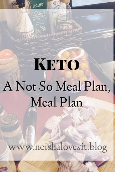 Keto | a Not so Meal Plan, Meal Plan