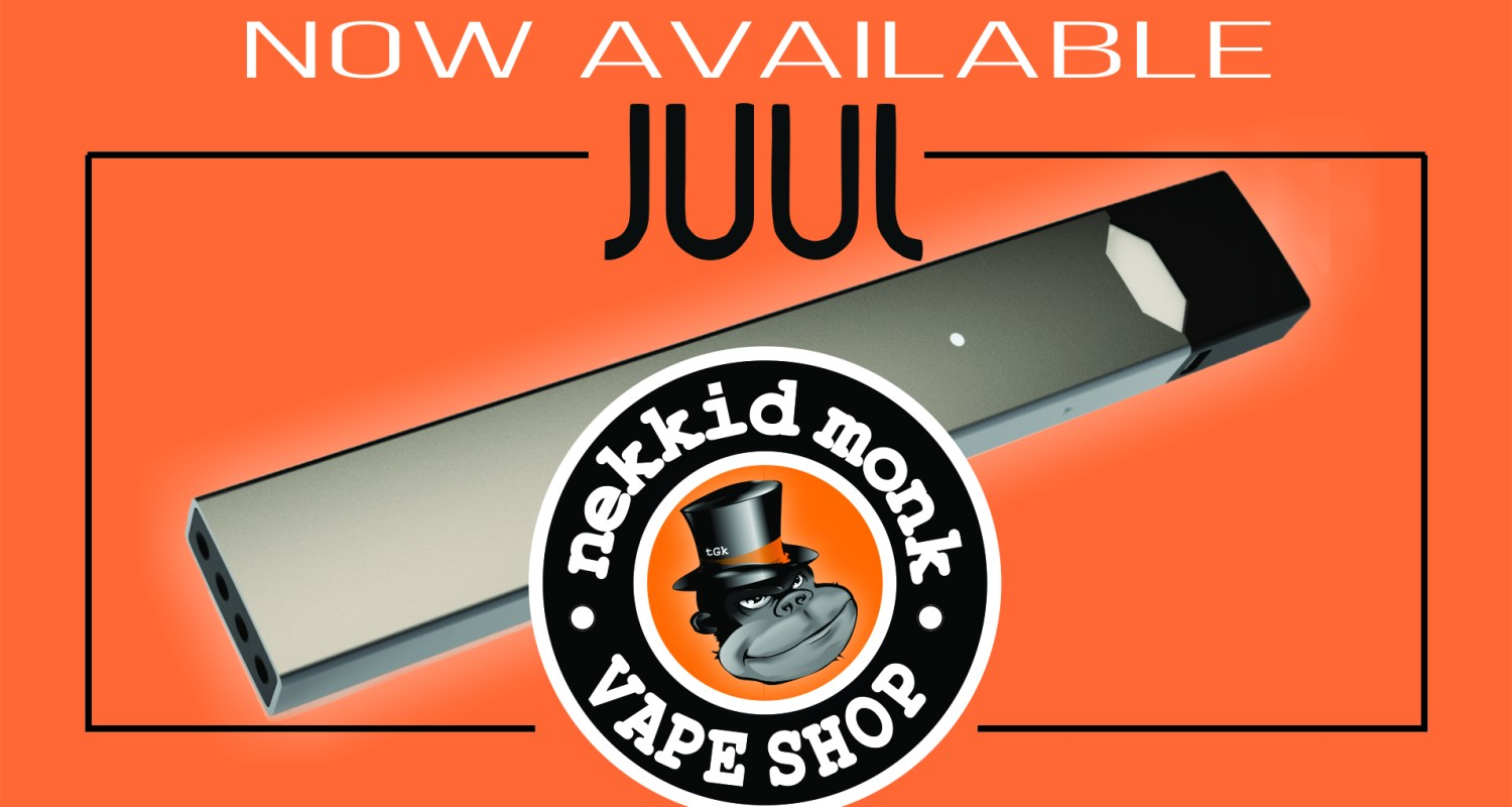 JUUL-Now-available-at-nekkid-monk-1500x800 Welcome to the Nekkid Monk Vape Shop!