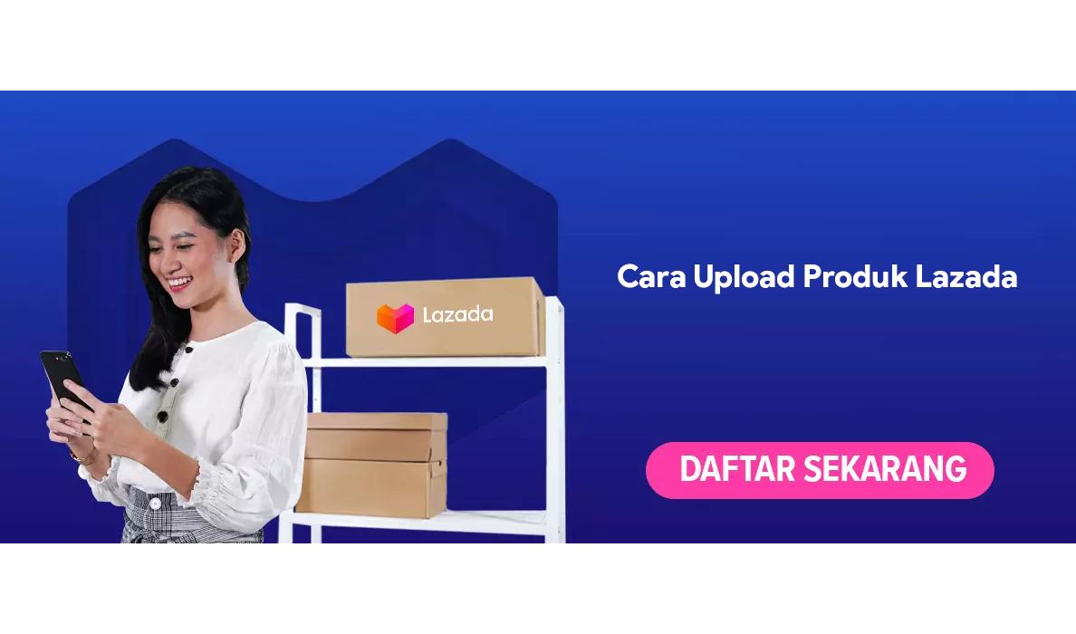 cara upload produk lazada