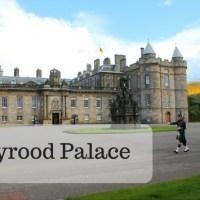Holyrood Palace, sulle orme di Mary Stuart