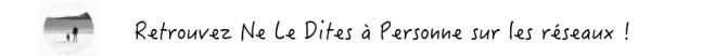 Retrouvez le blog bio ne le dites a personne sur les réseaux sociaux Facebook Instagram Pinterest Twitter Blog Bordeaux Ne Le Dites à Personne