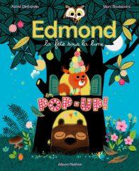 Edmond la fête sous la lune - beau livre pop-up Astrid Desbordes - Meilleurs livres pour enfants - Blog livres ne le dites à personne #bloglittéraire #livreenfant #albumjeunesse #blogmaman #livreaddict #beauxlivres #beauxlivresenfants