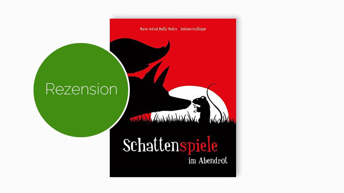 Buchcover vom Bilderbuch: Schattenspiele im Abendrot