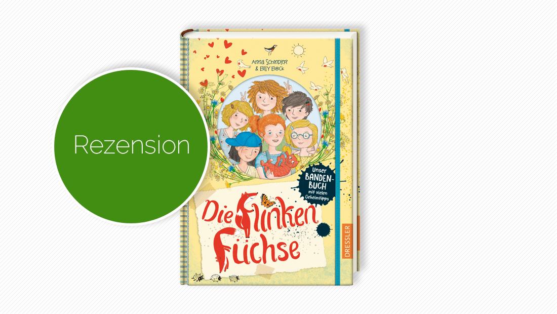 """Buchcover vom Kinderbuch """"Die flinken Füchse. Unser Bandenbuch mit vielen Geheimtipps: Band 1"""""""