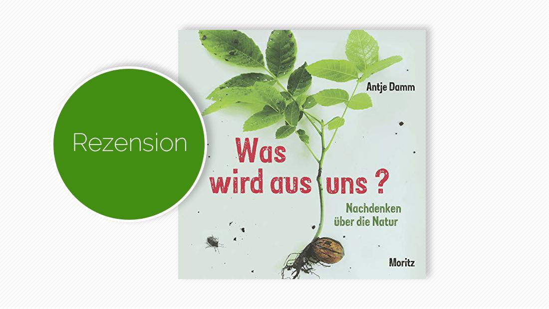 """Buchcover vom Kinderbuch """"Was wird aus uns?: Nachdenken über die Natur"""""""
