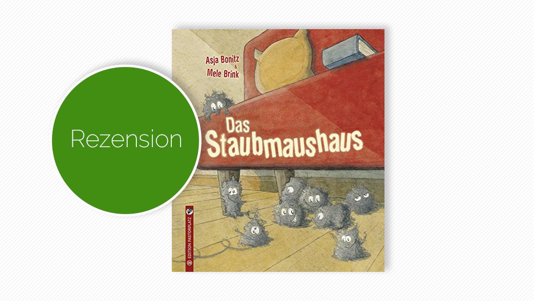 """Buchcover vom Bilderbuch """"Das Staubmaushaus"""""""