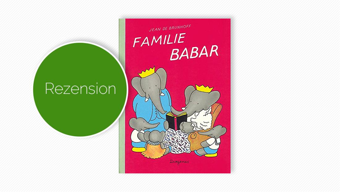 """Buchcover vom Bilderbuch """"Familie Babar"""""""
