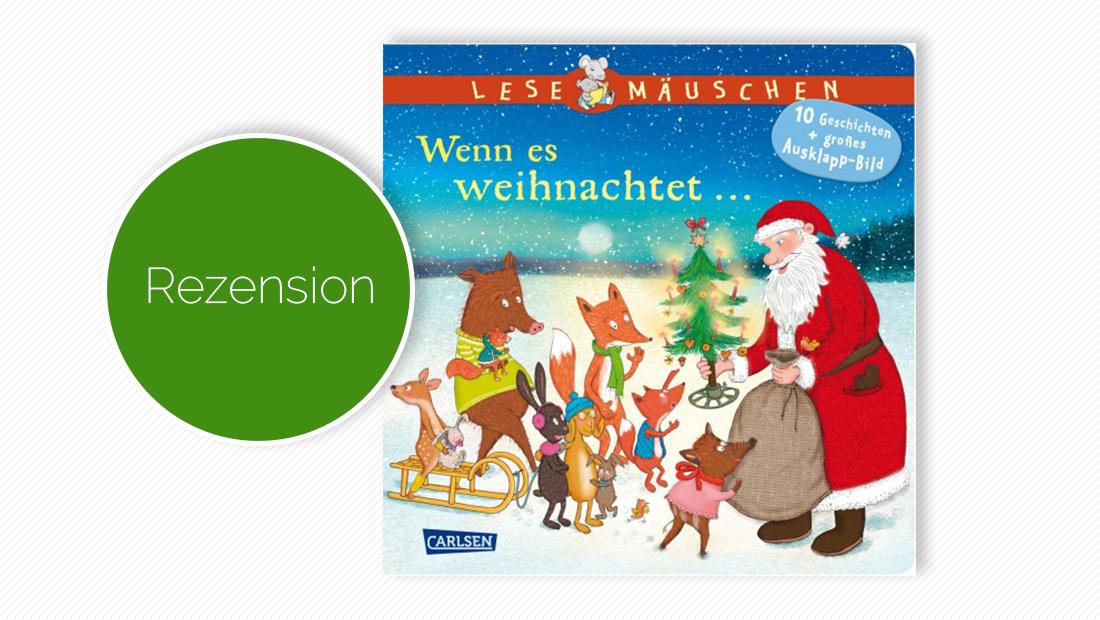 """Buchcover vom Pappbilderbuch """"Lesemäuschen: Wenn es weihnachtet ... """""""