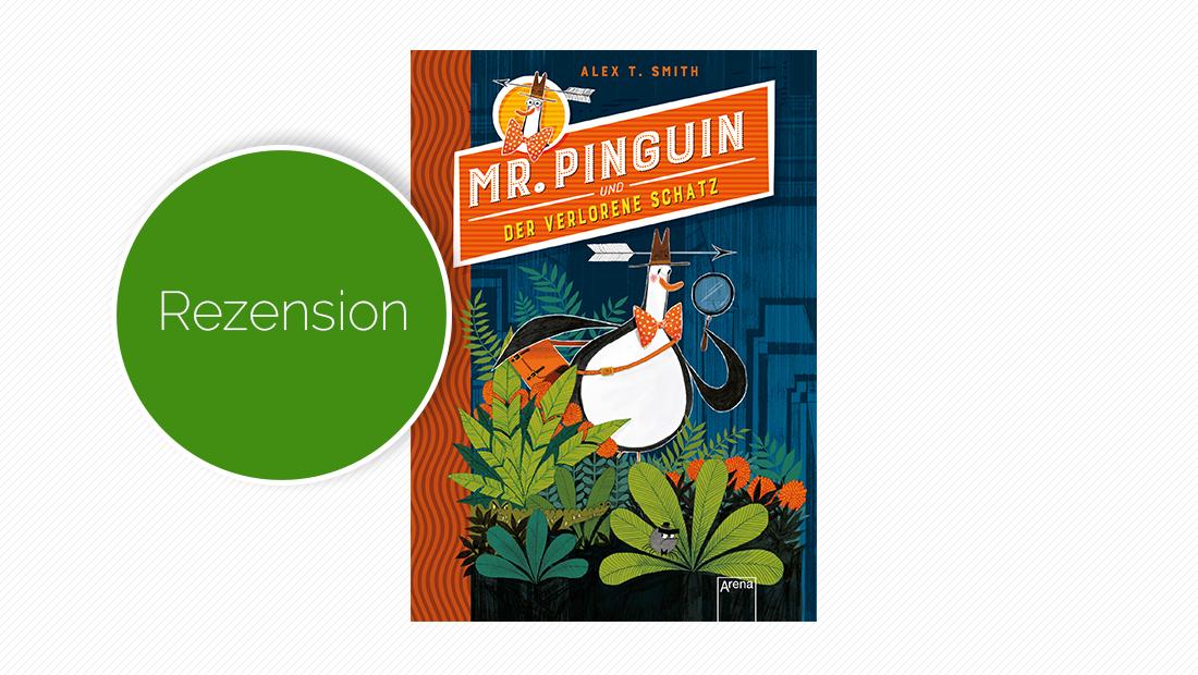 """Buchcover vom Kinderbuch """"Mr. Pinguin (1) und der verlorene Schatz"""""""