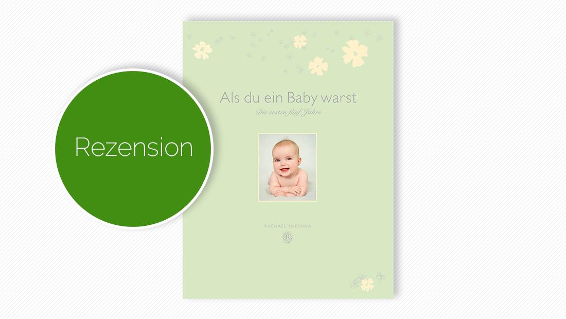 """Buchcover vom Tagebuch """"Als du ein Baby warst – Die ersten fünf Jahre"""""""