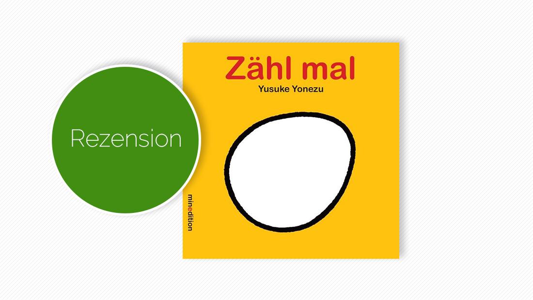 """Buchcover vom Pappbilderbuch """"Zähl mal"""""""