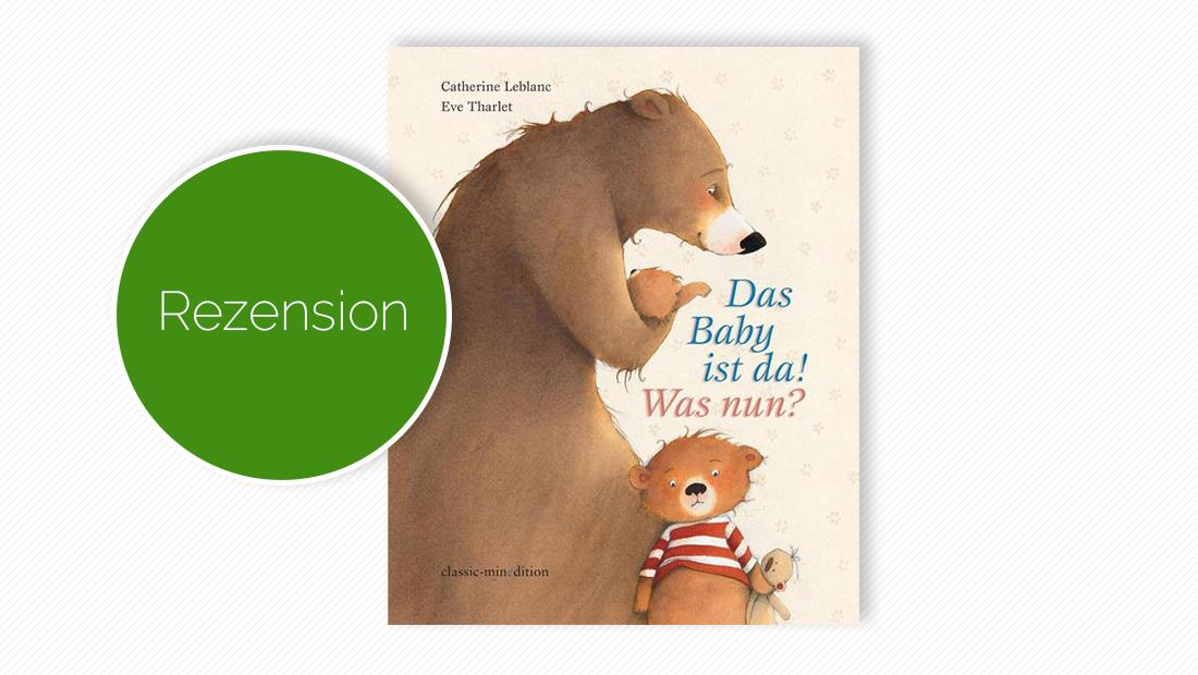 """Buchcover vom Bilderbuch """"Das Baby ist da! Was nun?"""""""