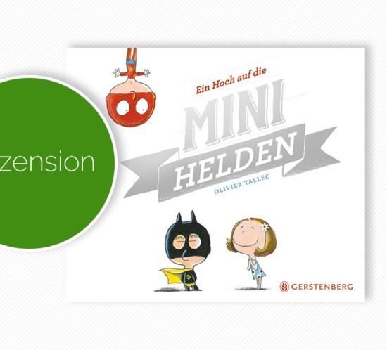 """Buchcover vom Bilderbuch / Comic """"Ein Hoch auf die Minihelden"""""""