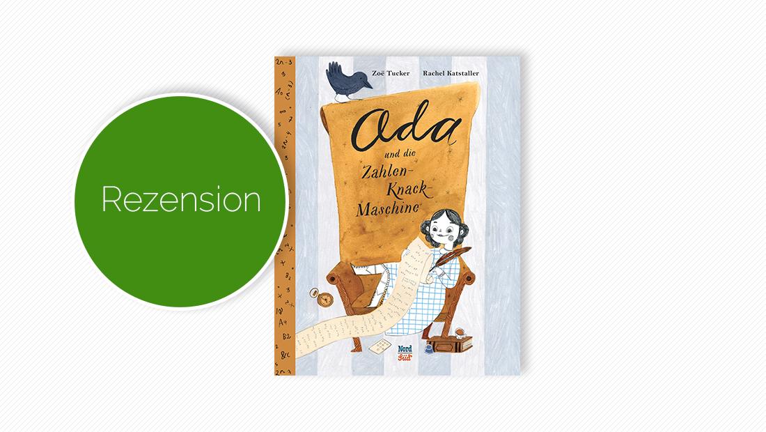 """Cover vom Kinderbuch""""Ada und die Zahlen-Knack-Maschine. Das außergewöhnliche Leben der Ada Lovelace"""""""