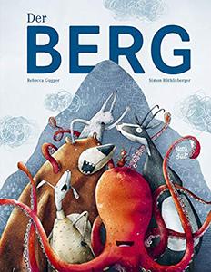 Cover vom Bilderbuch Der Berg