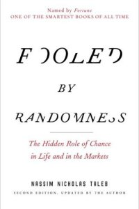 Fooled by Randomness, Nassim Taleb