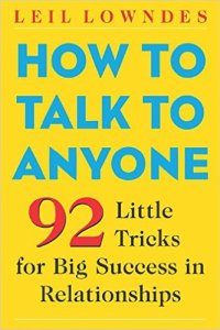 How to Talk to Anyone, Leil Lowndes