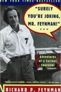 Surely You're Joking, Mr. Feynman!, Richard Feynman