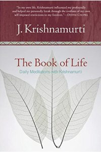 The Book of Life, Jiddu Krishnamurti