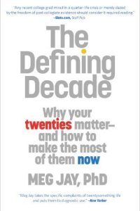 The Defining Decade, Meg Jay