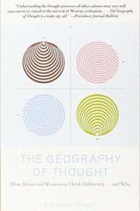 The Geography of Thought, Richard Nisbett